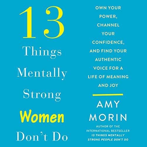 13 things mentally strong women don't do Top Hörbücher für Frauen
