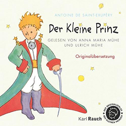 Der kleine Prinz Antoine de Saint Exupery Hörbücher Empfehlungen