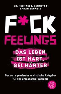 Fuck Feelings Bennett Gefühle Beziehungsratgeber Bücher