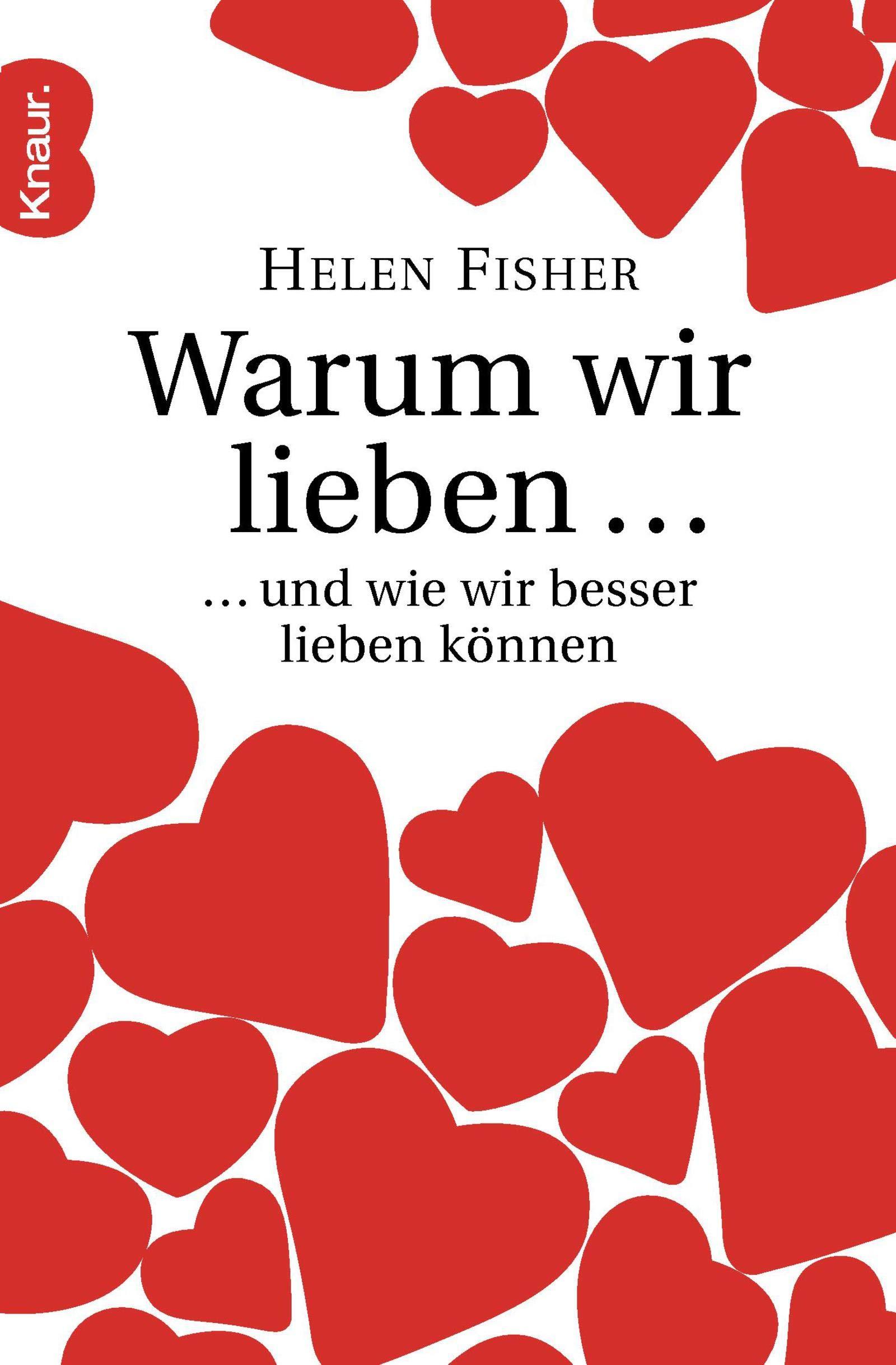 Helen Fisher Warum wir lieben