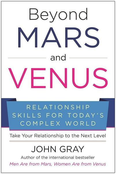 John Gray Beyond Mars & Venus