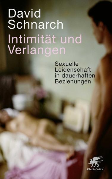 Schnarch Intimität und Verlangen Beziehungsratgeber Bücher