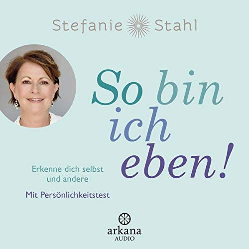 Stefanie Stahl So bin ich eben! Hörbücher Tipps