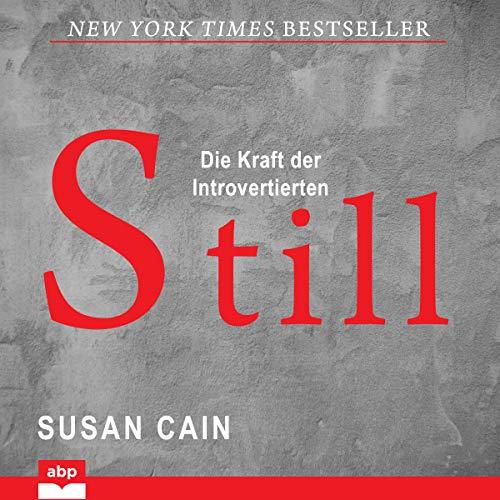 Still Susan Cain Hörbücher für Introvertierte