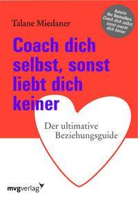 Talane Miedaner Coach dich selbst sonst liebt dich keiner