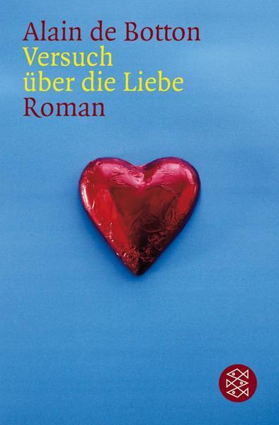 Versuch über die Liebe Alain de Botton
