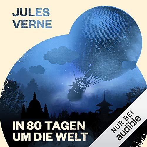 in 80 Tagen um die Welt Jules Verne Hörbücher Empfehlungen